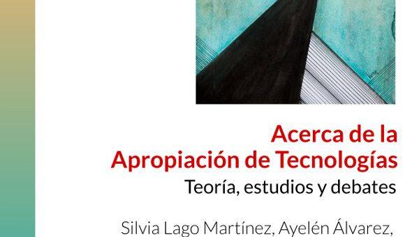 Acerca de la apropiación de tecnologías: teoría, estudios y debates